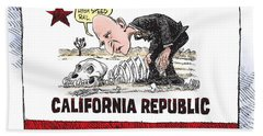 Jerry Brown - California Drought And High Speed Rail Bath Towel