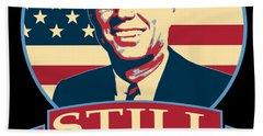 John F Kennedy Still My President American Banner Art Bath Towel