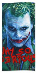 Joker - Why So Serioius? Hand Towel by Bill Pruitt