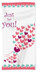 Just For You Hand Towel by Hye Ja Billie