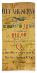 Key West To Havana Bath Towel
