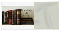 Knowledge Is Power Hand Towel by Patricia E Sundik