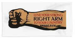 Lend Your Strong Right Arm To Your Country Hand Towel