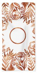 Letter O - Rose Gold Glitter Flowers Bath Towel