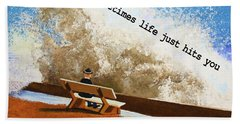 Life Hits You Greeting Card Hand Towel by Thomas Blood