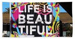 Life Is Beautiful Hand Towel
