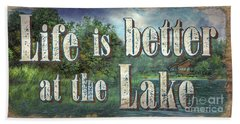 Life Is Better Sign Hand Towel