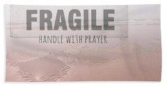 Life Is Fragile Hand Towel