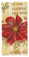 Life Is The Flower Hand Towel