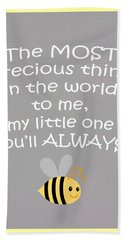 Little One You'll Always Bee Hand Towel