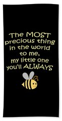Little One You'll Always Bee Print Bath Towel by Inspired Arts