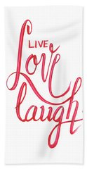Hand Towel featuring the drawing Live Love Laugh by Cindy Garber Iverson