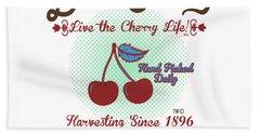 Live The Cherry Life Bath Towel