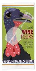 Local Wine Tours Bath Towel