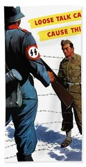 Loose Talk Can Cause -- Ww2 Propaganda Bath Towel