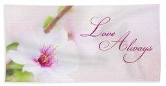 Love Always Hand Towel