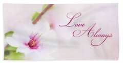Love Always Hand Towel