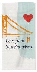 Love From San Francisco- Art By Linda Woods Bath Towel