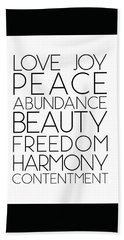 Love Joy Peace Beauty Virtues Bath Towel