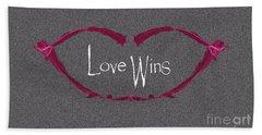 Love Wins Bath Towel