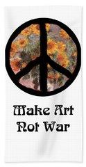 Make Art Not War Peace Sign Hand Towel