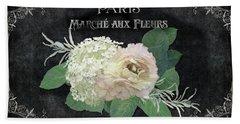 Marche Aux Fleurs 4 Vintage Style Typography Art Bath Towel by Audrey Jeanne Roberts