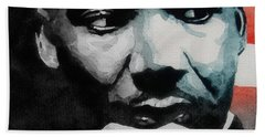 Martin Luther King Jr- I Have A Dream  Bath Towel