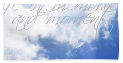 Memories And Moments Bath Towel