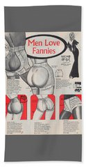 Bath Towel featuring the digital art Men Love Fannies by ReInVintaged