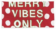 Merry Vibes Only Polka Dots- Art By Linda Woods Hand Towel