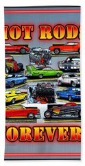 Metal Hot Rods Forever Bath Towel