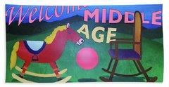 Middle Age Birthday Card Bath Towel