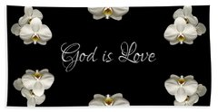 Mirrored Orchids Framing God Is Love Bath Towel by Rose Santuci-Sofranko