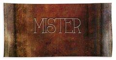 Mister Bath Towel by Bonnie Bruno