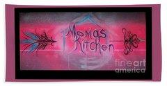 Momma's Kitchen  Bath Towel by Talisa Hartley