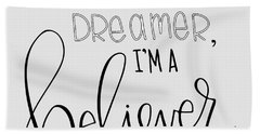 More Than A Dreamer Hand Towel