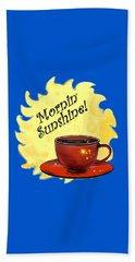 Mornin Sunshine  Hand Towel