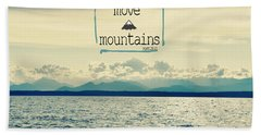 Move Mountains Hand Towel by Robin Dickinson