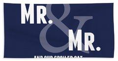 Mr And Mr And Cat Bath Towel