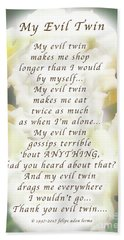 My Evil Twin Greeting Card And Poster Hand Towel