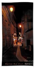 Narrow Red Street, Paris Bath Towel by Felipe Adan Lerma