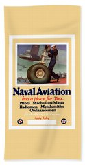 Naval Aviation Has A Place For You Bath Towel