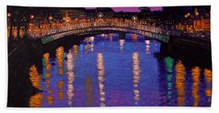Nighttown Ha Penny Bridge Dublin Bath Towel