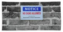 No Signs Allowed Sign Hand Towel