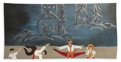 Nutcrackers Dance Of Russian Cossacks Bath Towel
