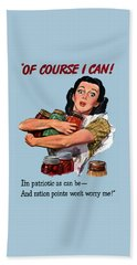 Of Course I Can -- Ww2 Propaganda Hand Towel