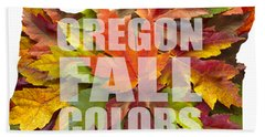 Oregon Maple Leaves Mixed Fall Colors Text Bath Towel