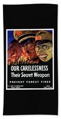Our Carelessness - Their Secret Weapon Hand Towel