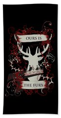 Ours Is The Fury Bath Towel