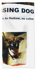 Bath Towel featuring the photograph Outlaw by Joe Jake Pratt